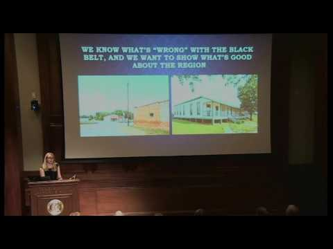 The Black Belt: A Cultural Survey of the Heart of Alabama presented by Valerie Burnes.