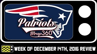 Patriots Wrap 360 for December 14th, 2016 | AfterBuzz TV