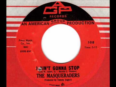MASQUERADERS  I ain't gonna stop  Northern Soul