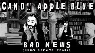 Watch Candy Apple Blue Bad News video