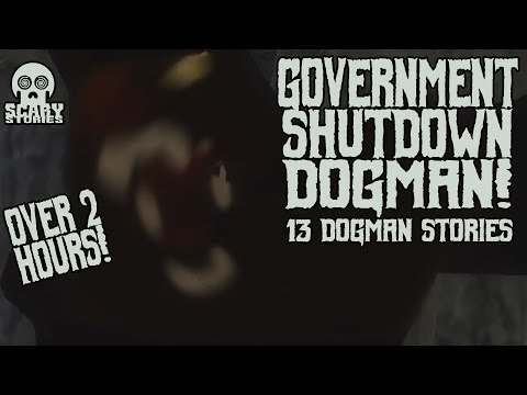 Government Shutdown DOGMAN: Over 2 Hours! Mp3