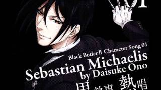 Kuroshitsuji Character song Sebastian Michaelis -you will rule the world thumbnail