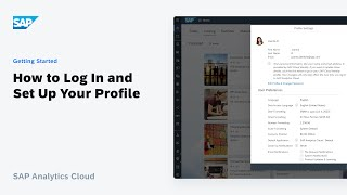 How to Log Iฑ and Set Up Your Profile: SAP Analytics Cloud