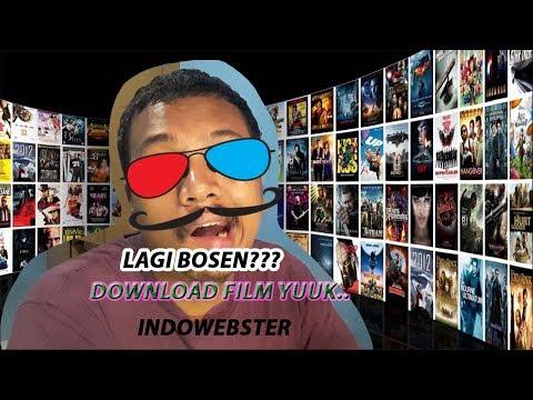 Lagi Bosen??? Download Film Yuuuk... Indowebster