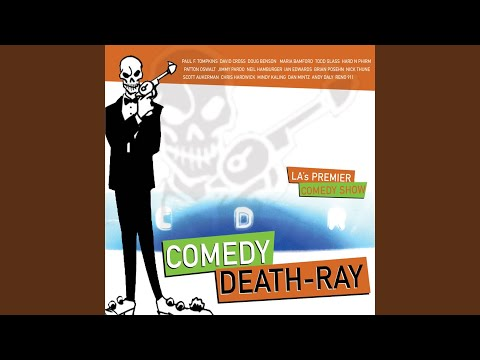 Comedy Death Ray