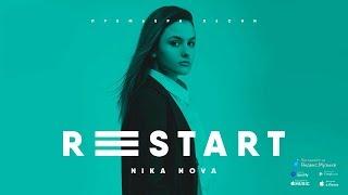 Nika Nova - ReStart - ПРЕМЬЕРА ПЕСНИ - [Official Audio]