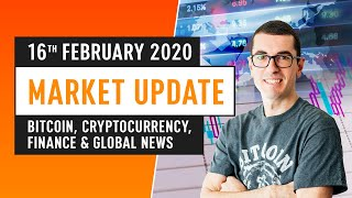 Bitcoin, Cryptocurrency, Finance & Global News - February 16th 2020