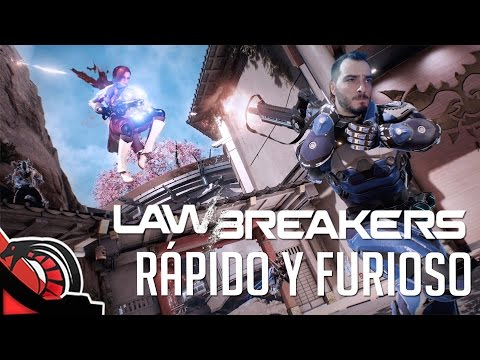 RAPIDO Y FURIOSO | LAWBREAKERS Beta - Hero Shooter | #AlphaReport