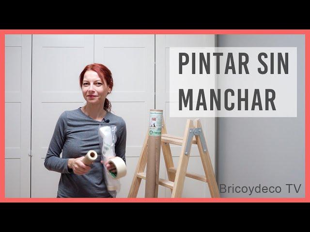 PINTAR SIN MANCHAR 💪🏻 Cómo tapar y proteger para conseguir un resultado profesional