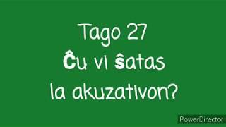 27a Tago – Ĉu vi ŝatas la akuzativon? #30DRYC
