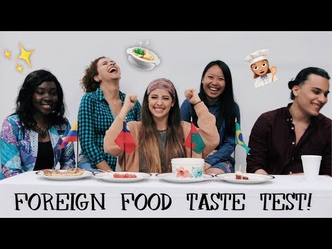 TRYING FOREIGN FOODS!