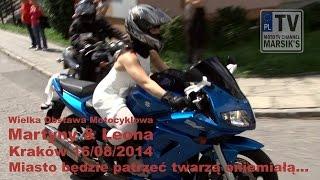 [2/2] Wielka Obstawa Motocyklowa Martyny & Leona - Kraków 16/08/2014 MARSIK'S TV