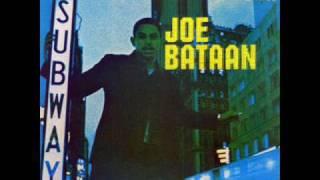 """Joe Bataan   """"Subway Joe"""""""