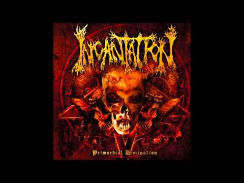 Incantation - Primordial Domination (2006) Ultra HQ