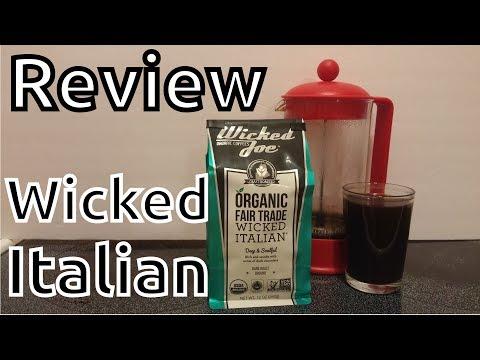 Unboxing\Review: Wicked Joe Organic Wicked Italian