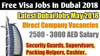 Free Dubai Jobs for Security Guards, Packing Helpers, Supervisor, Cashier | Dubai Jobs 2018