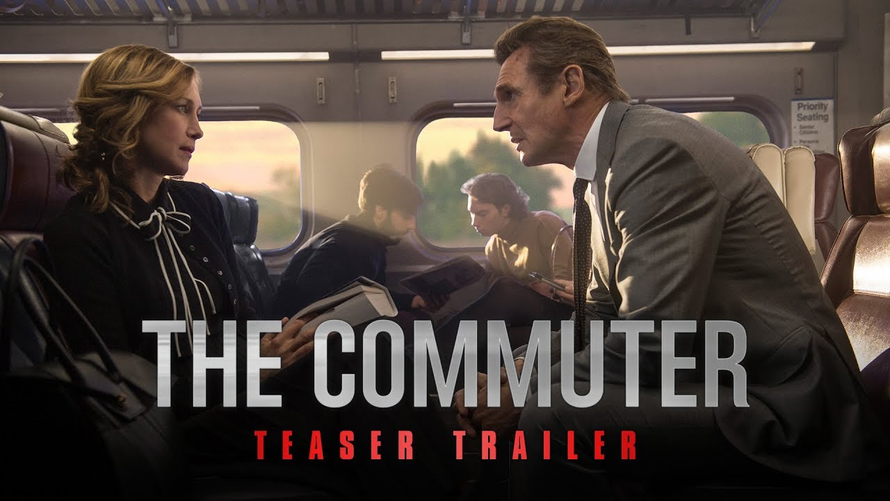 The Commuter  Movie Official Teaser Trailer Liam Neeson Vera Farmiga