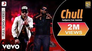 Chull - Fazilpuria | feat. Badshah ft. Badshah