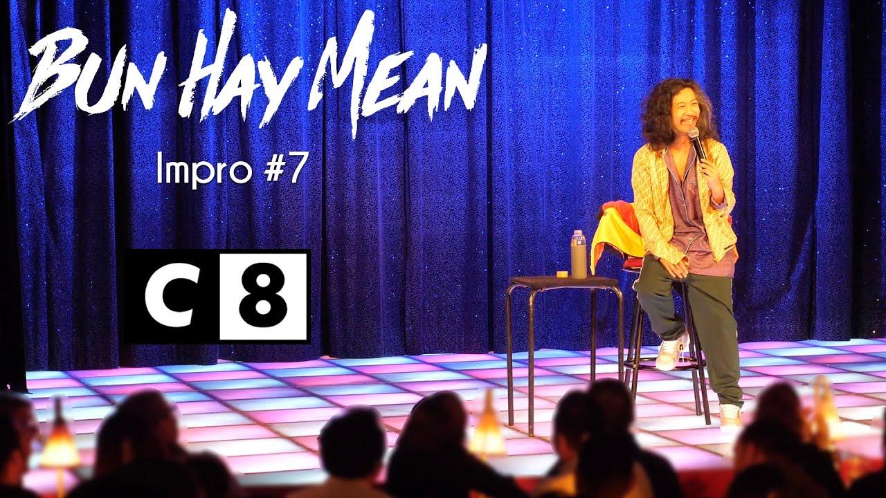Bun Hay Mean – Impro #7