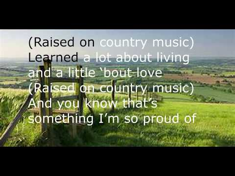 Chris Young | Raised On Country | Lyrics