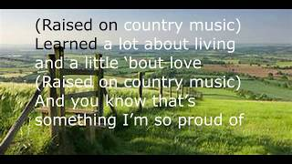 Chris Young | Raised On Country | Lyrics Video