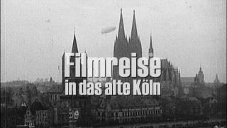 Filmreise in das alte Köln - Köln vor dem Krieg - DVD, VoD, Download
