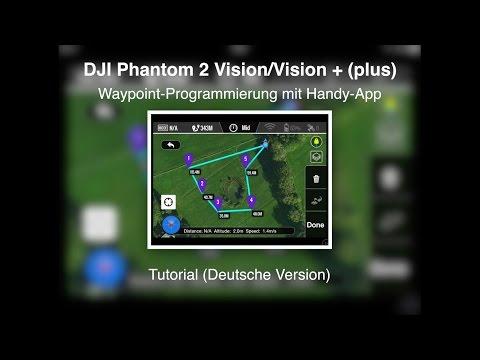 DJI Phantom 2 Vision/Vision + #17 - Waypoint-Programmierung - Tutorial (Deutsche Version)