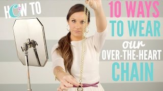 10 Ways to Wear the Origami Owl Over-the-Heart Chain