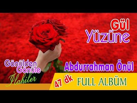 Abdurrahman Önül - Gül Yüzüne 2018 Full Albüm