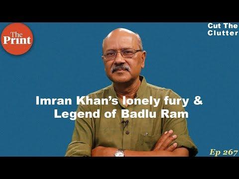 Imran Khan, perils of painting the nuke devil on the wall & legend of 'Badlu Ram ka badan' | ep 267