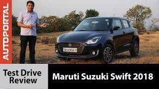 2018 Maruti Suzuki Swift - Test Drive Review - Autoportal Video