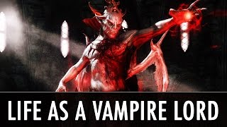 Skyrim Mod: Life as a Vampire Lord - Sacrosanct Part 2