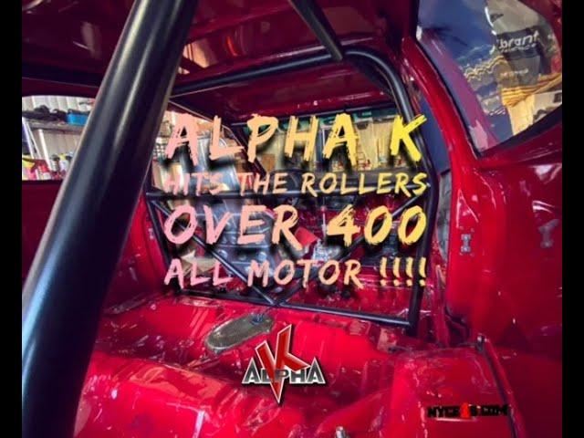 #imallmotor - Alpha K Hits the Dyno and makes over 400 WHP ALLMOTOR!