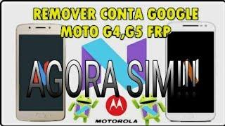 Desbloqueio da conta Google moto G4/G5,Moto g4 PLUS g5 PLUS moto e,moto Z moto x
