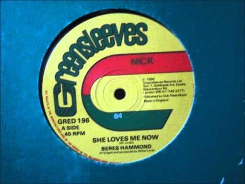 Beres Hammond  - She loves me now. 1986  (12