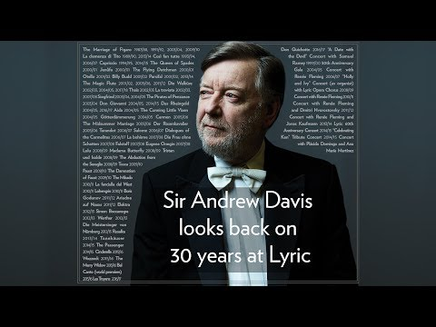Sir Andrew Davis Reflects on 30 Years at Lyric // Favorite Operas