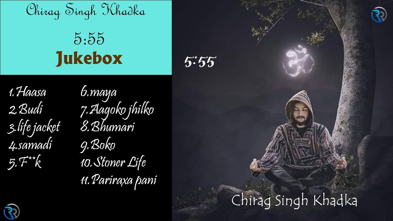 Download 5:55    All Songs Collection 2021 Jukebox    Chirag Singh Khadka
