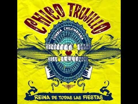 Chico Trujillo - Alturas