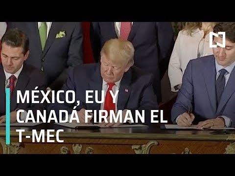 Así fue la firma del T-MEC entre México, EU y Canadá - Despierta con Loret