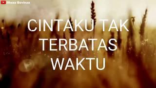 Download Lagu CINTAKU TAK TERBATAS WAKTU cover by silvia nicky (LIRIK) mp3