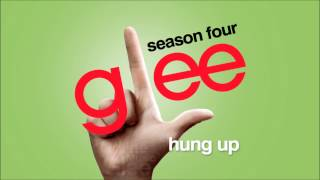 Hung Up - Glee [HD Full Studio]