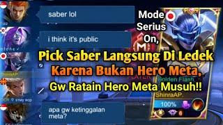 Pick Saber Langsung Di Ledek Karena Bukan Hero Meta, Sini Gw Ratain Hero Meta Musuh! ~MLBB