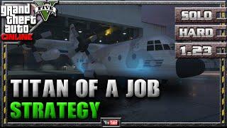 GTA 5 Online - A Titan of a Job 1.23 - SOLO HARD - Mission Strategy Guide (GTA V) 1.22 1.08
