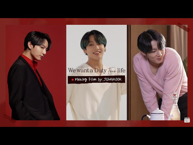 💝 LDF with BTS 메이킹필름 by.정국 💝 ㅣWe want a Duty-Free life
