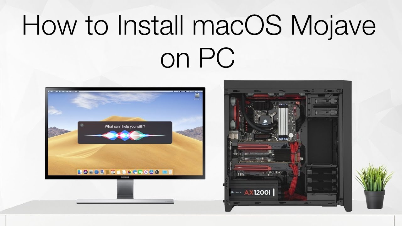 How to Install macOS Mojave on PC | Hackintosh | Step By Step Guide