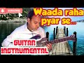 Wada Raha Pyar Se(Film:Khakee)Guitar Rejuvenation With Karaoke Track