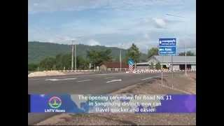 Lao NEWS on LNTV: Road No. 11 in Sangthong district, now can travel quicker and easier.18/8/2014