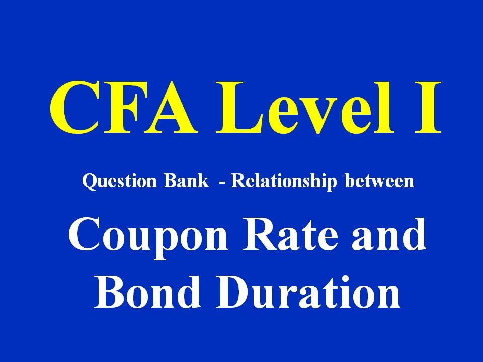 relationship between coupon rate and duration