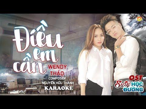 Điều Em Cần - Wendy Thảo [KARAOKE] | OST Phim Ca Nhạc Sư Tỷ Học Đường