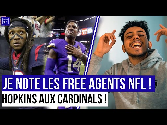 JE NOTE LES FREE AGENTS NFL !